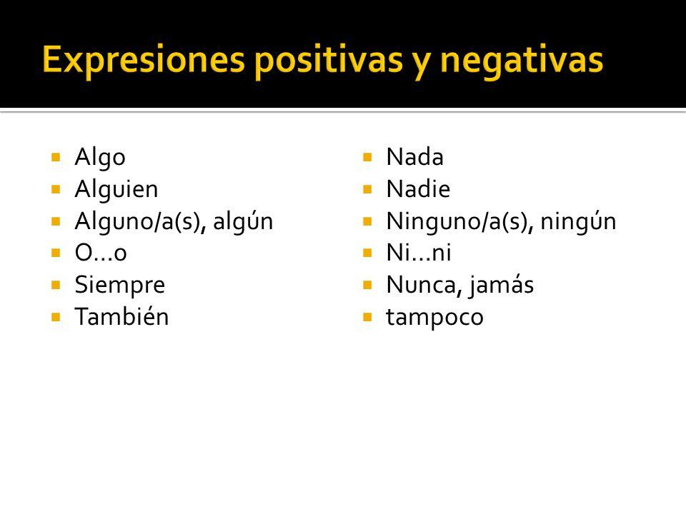 Expresiones positivas y negativas