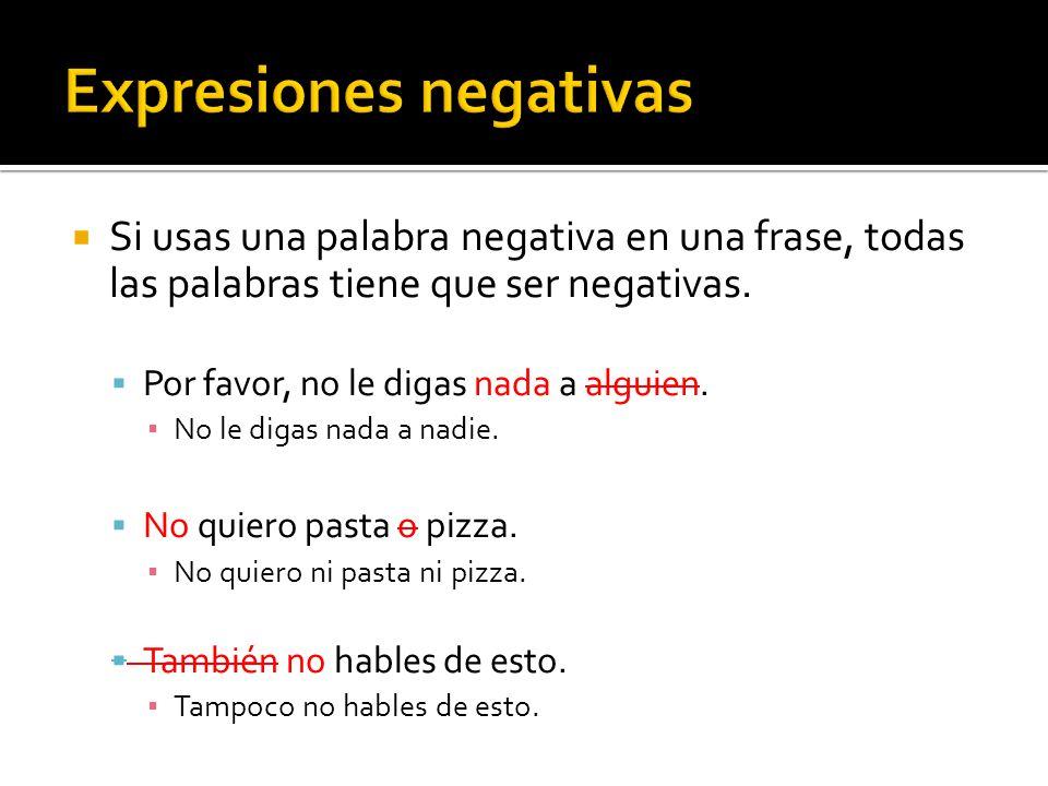 Expresiones negativas