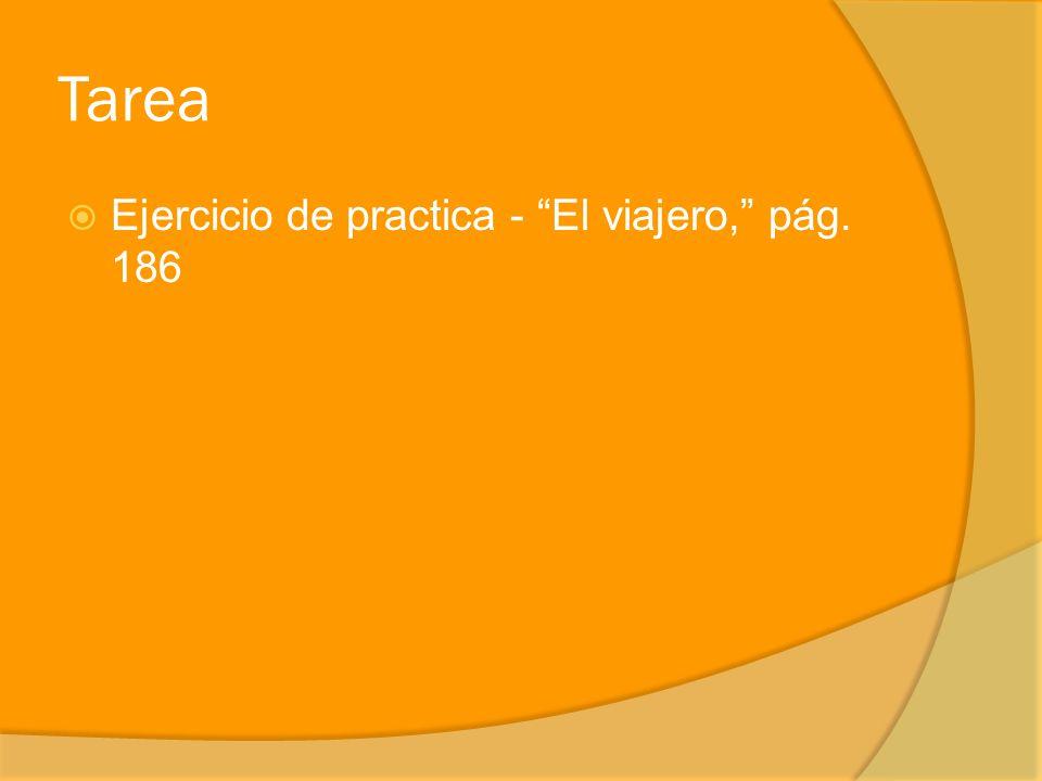 Tarea Ejercicio de practica - El viajero, pág. 186