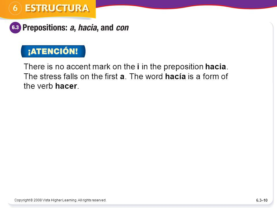 There is no accent mark on the i in the preposition hacia