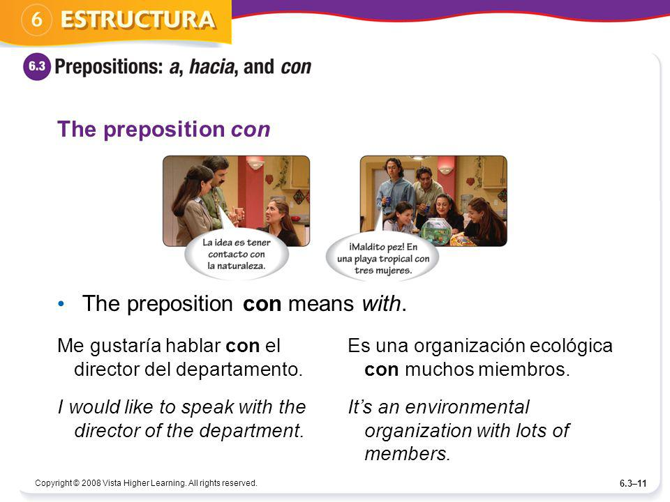 The preposition con means with.
