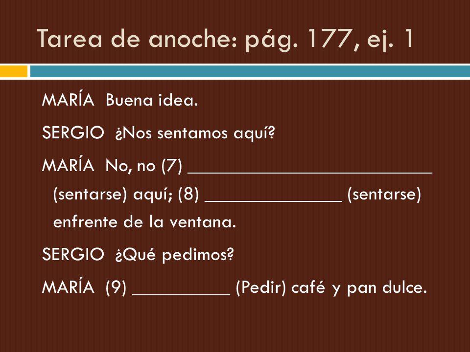 Tarea de anoche: pág. 177, ej. 1