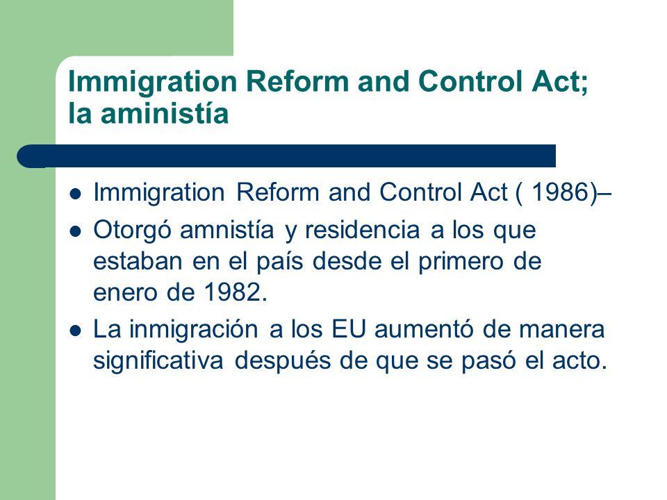 Immigration Reform and Control Act; la aministía