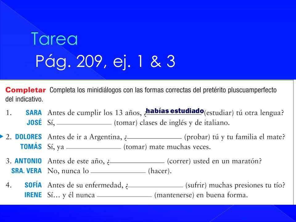 Tarea Pág. 209, ej. 1 & 3 habías estudiado