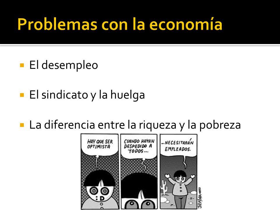 Problemas con la economía