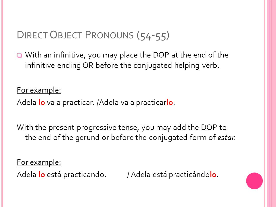 Direct Object Pronouns (54-55)