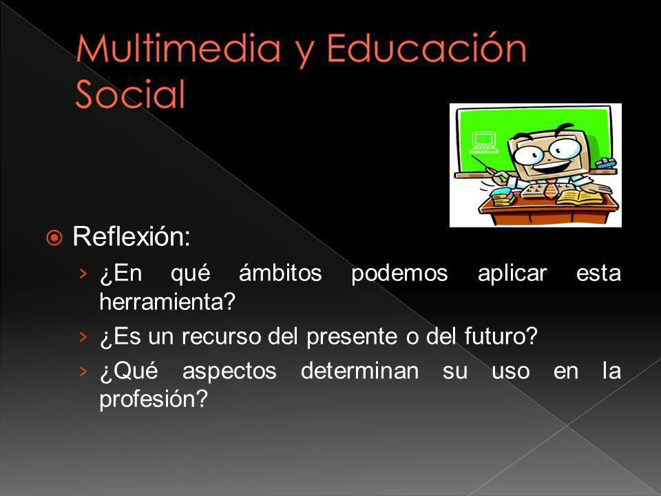 Multimedia y Educación Social