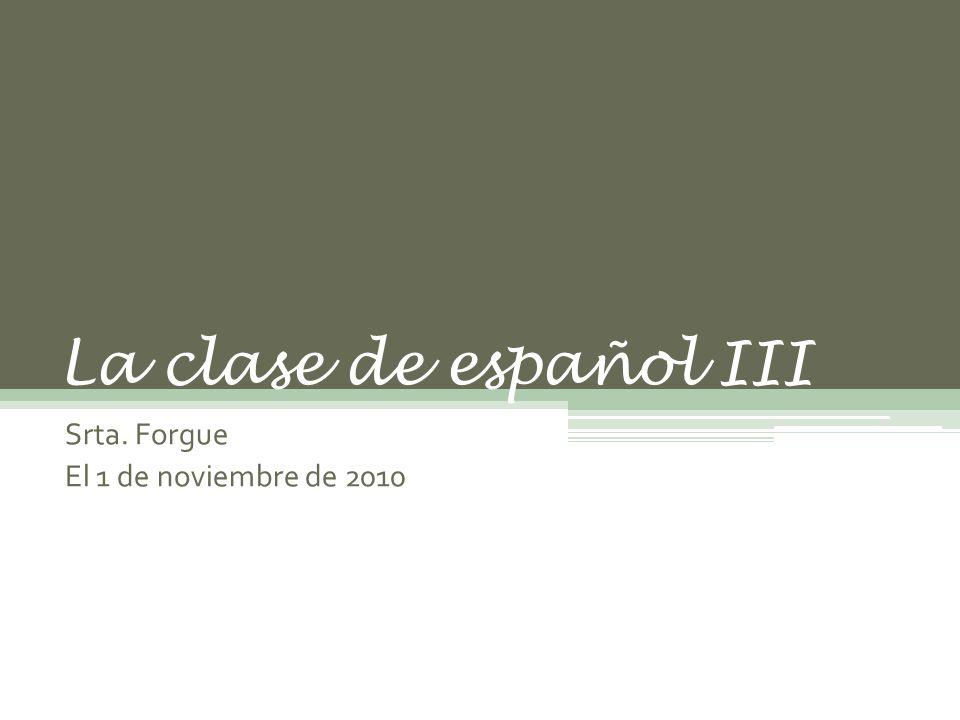 Srta. Forgue El 1 de noviembre de 2010