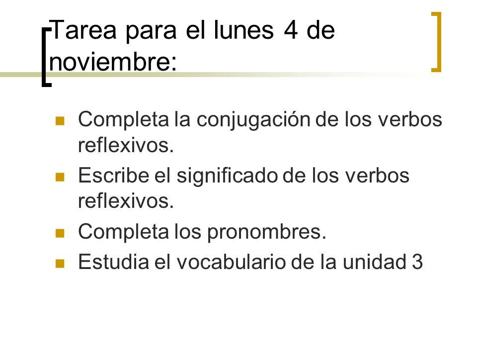 Tarea para el lunes 4 de noviembre: