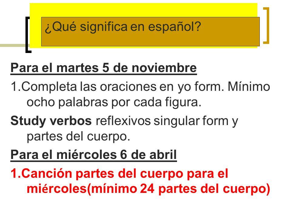 Tarea ¿Qué significa en español Para el martes 5 de noviembre