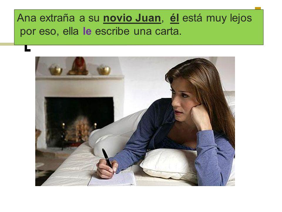 Ana extraña a su novio Juan, él está muy lejos