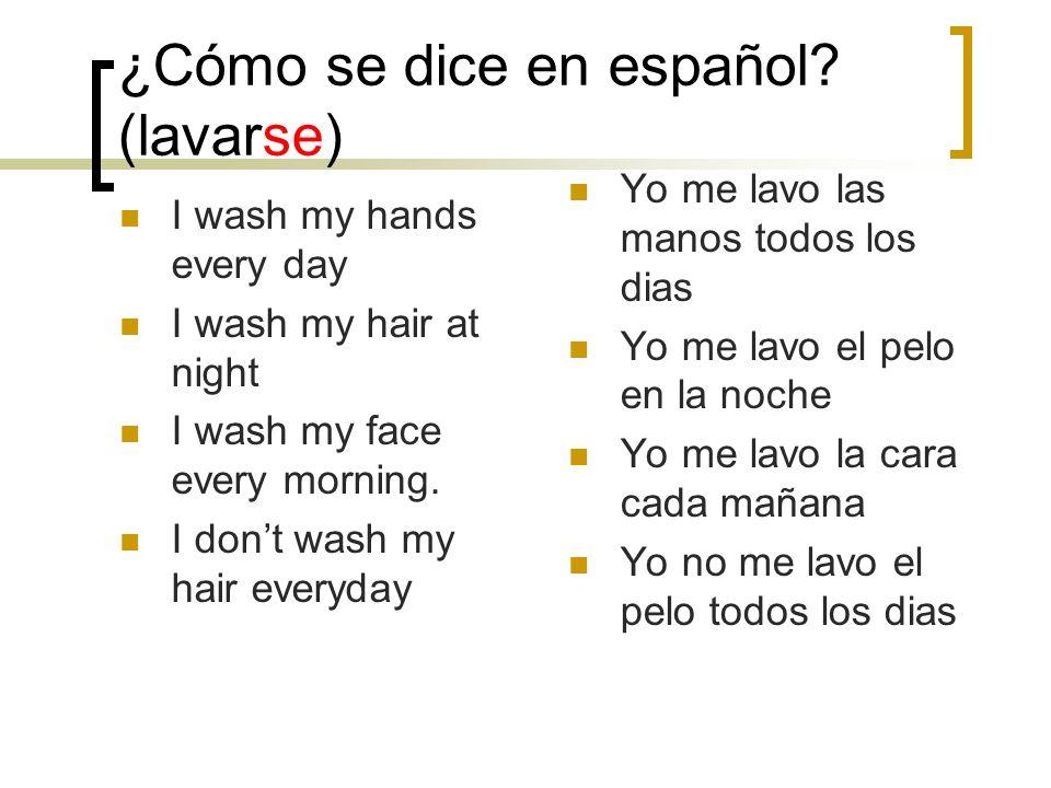 ¿Cómo se dice en español (lavarse)