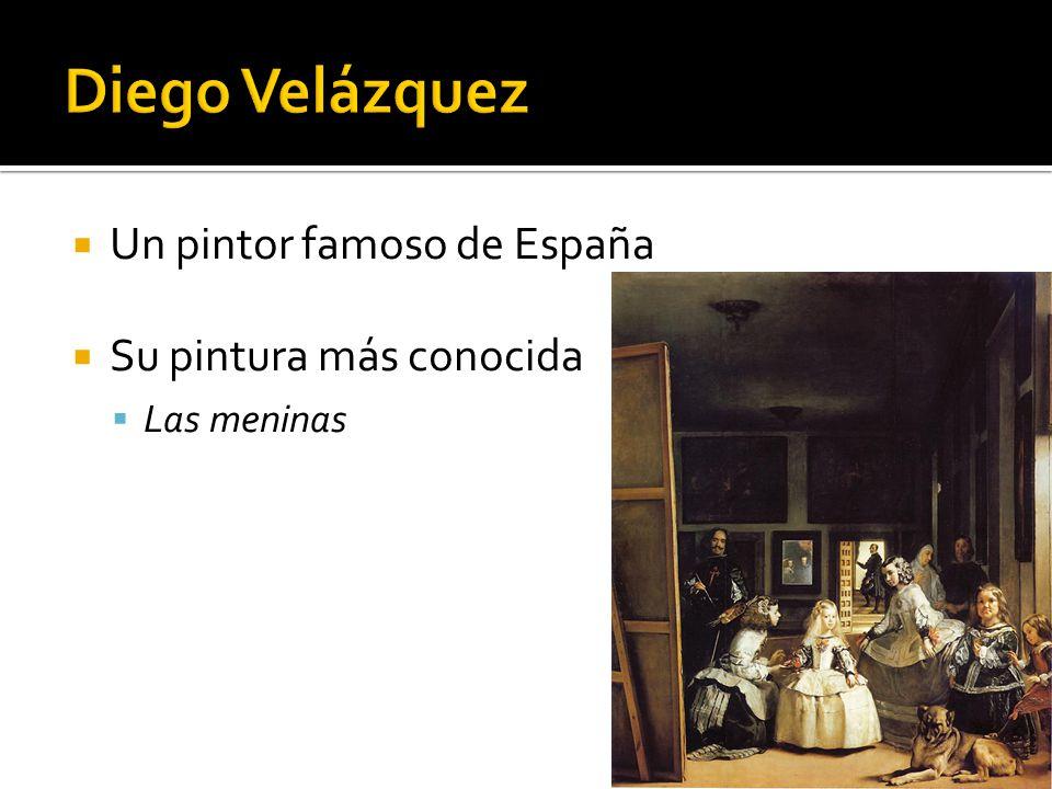 Diego Velázquez Un pintor famoso de España Su pintura más conocida