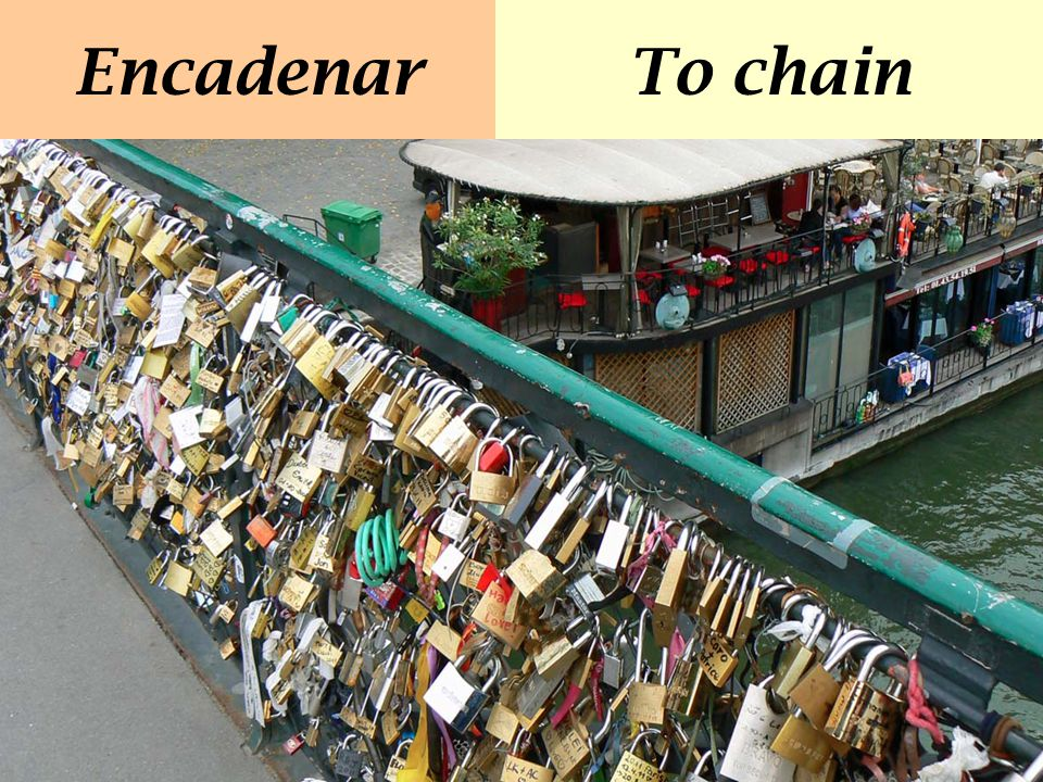Encadenar To chain