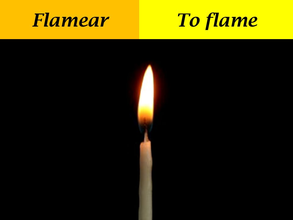 Flamear To flame