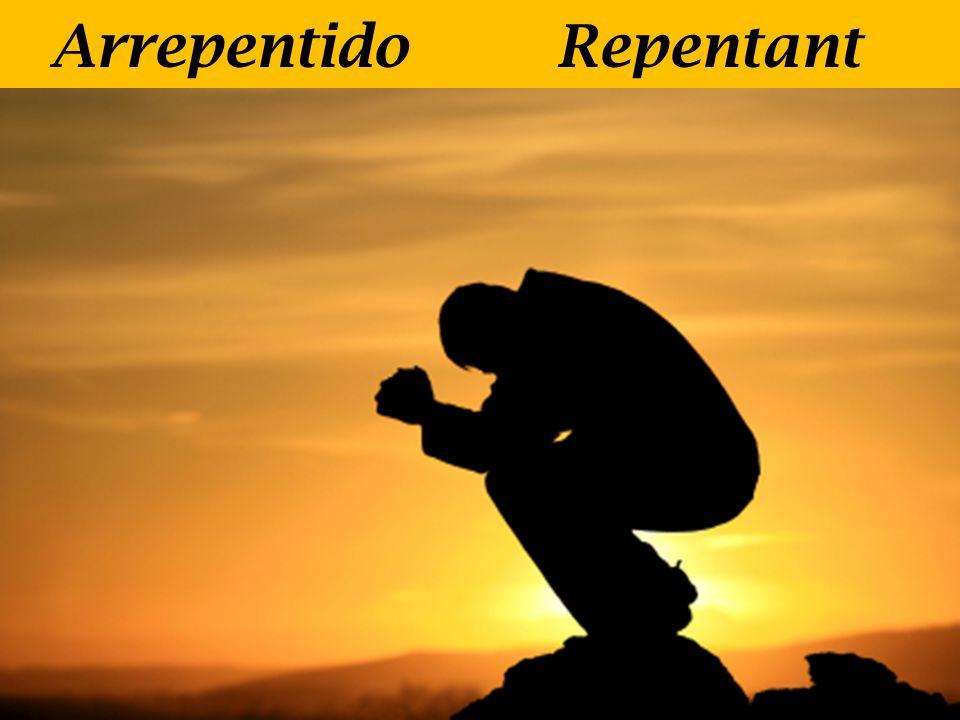 Arrepentido Repentant