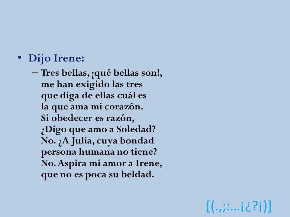 Dijo Irene: