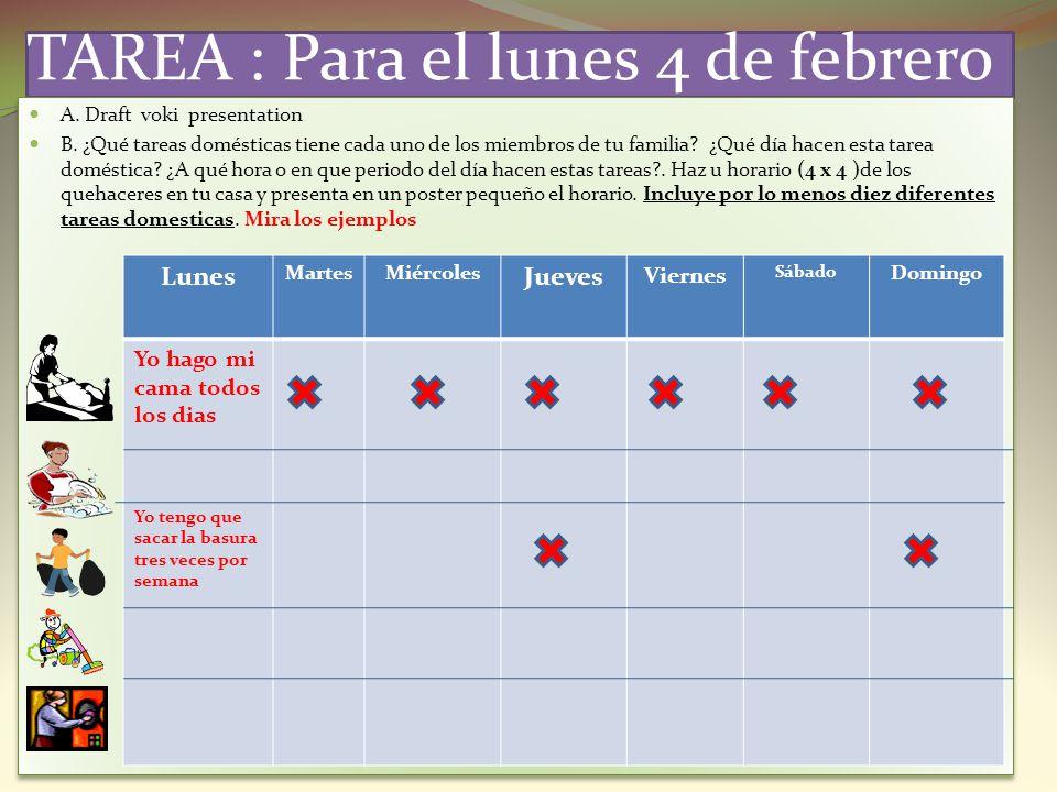 TAREA : Para el lunes 4 de febrero
