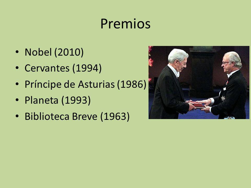 Premios Nobel (2010) Cervantes (1994) Príncipe de Asturias (1986)