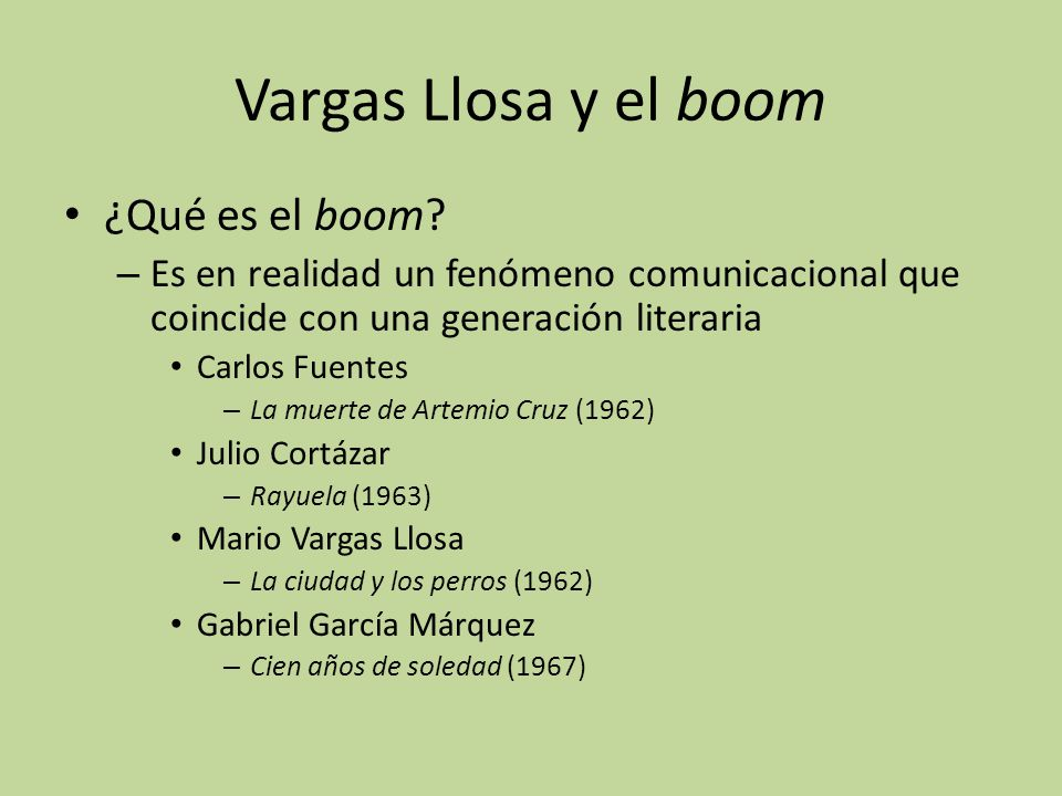 Vargas Llosa y el boom ¿Qué es el boom