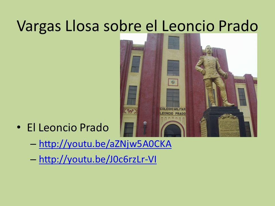 Vargas Llosa sobre el Leoncio Prado