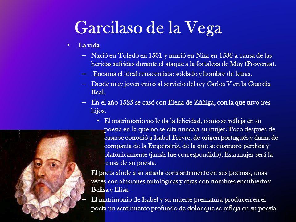 Garcilaso de la Vega La vida