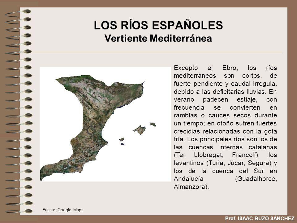 LOS RÍOS ESPAÑOLES Vertiente Mediterránea