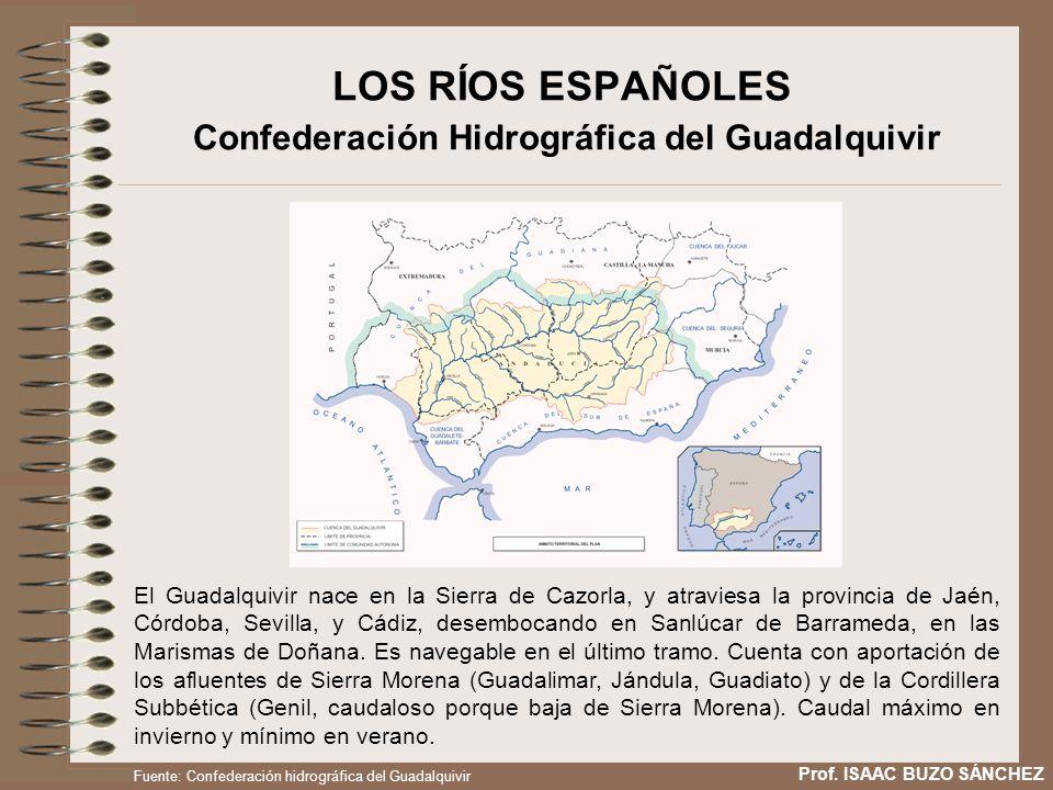 LOS RÍOS ESPAÑOLES Confederación Hidrográfica del Guadalquivir