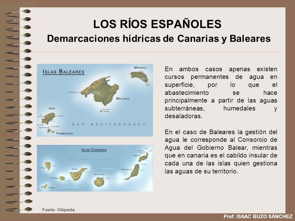 LOS RÍOS ESPAÑOLES Demarcaciones hídricas de Canarias y Baleares