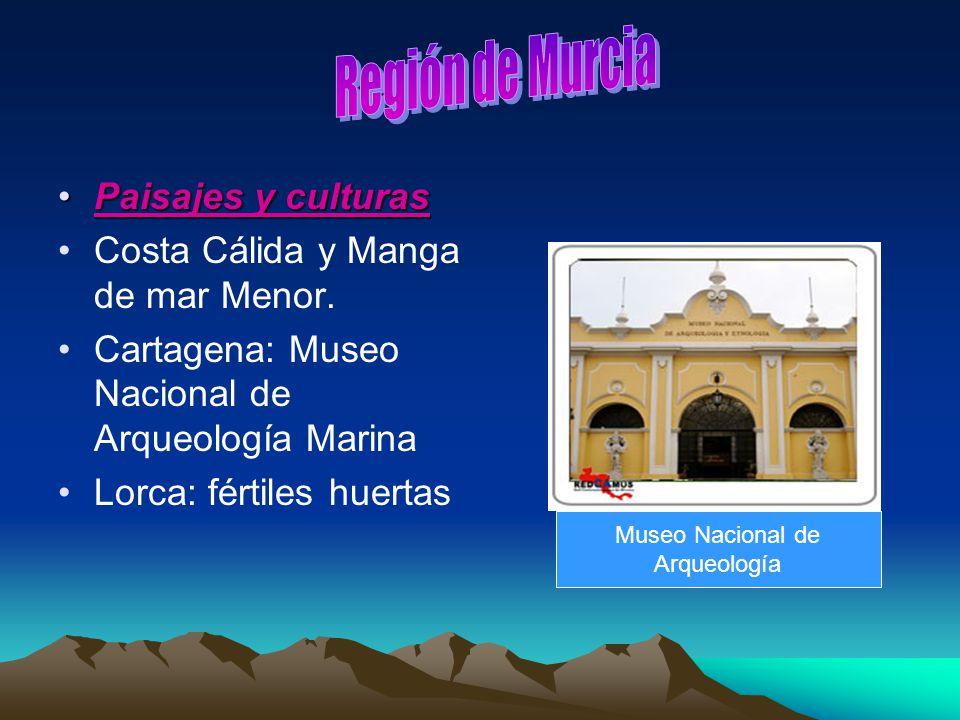 Región de Murcia Paisajes y culturas