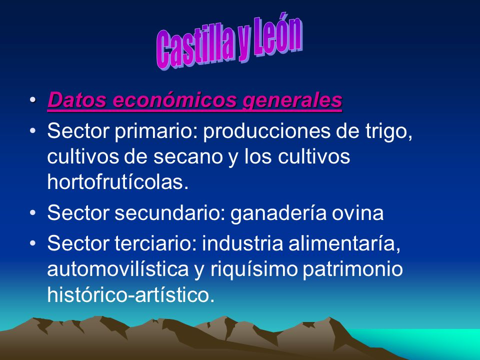Castilla y León Datos económicos generales