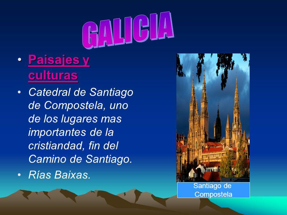 GALICIA Paisajes y culturas