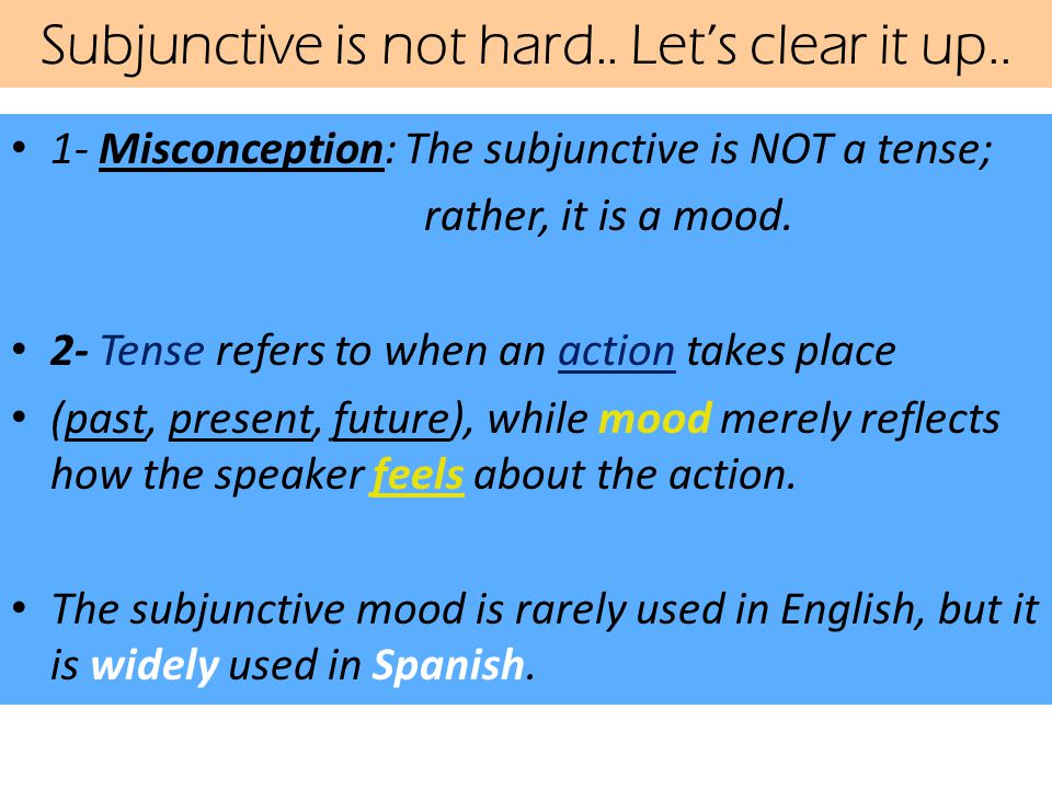 Subjunctive is not hard.. Let's clear it up..