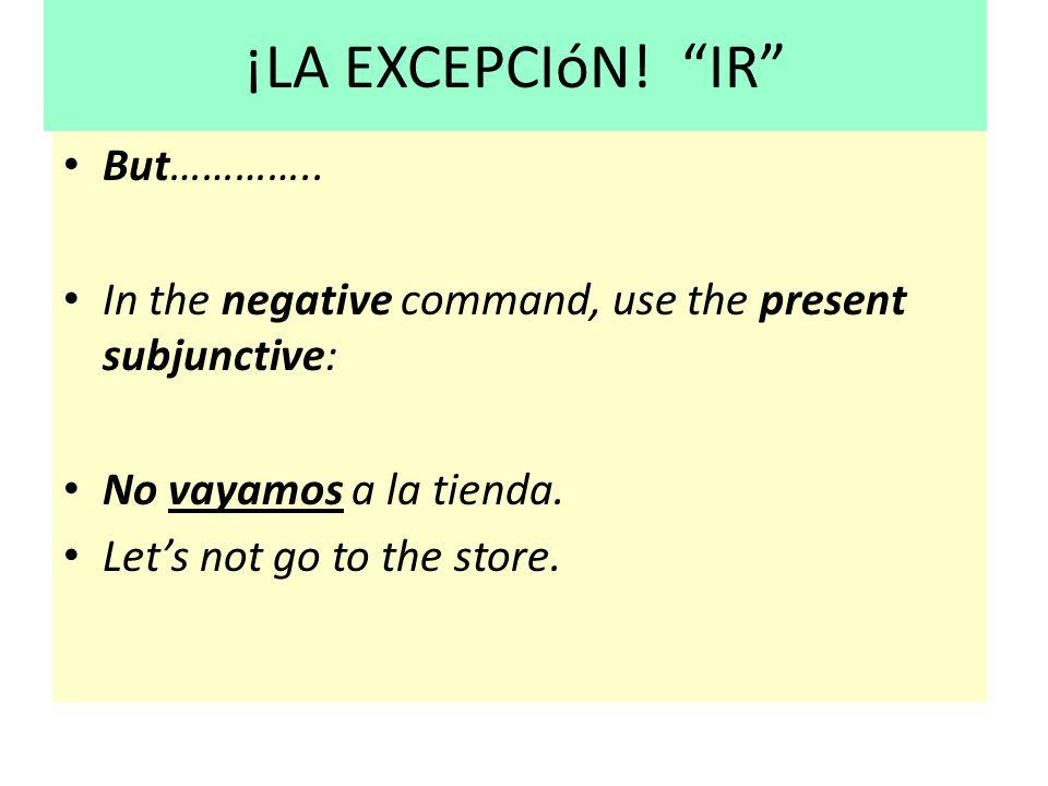 ¡LA EXCEPCIóN! IR But…………..