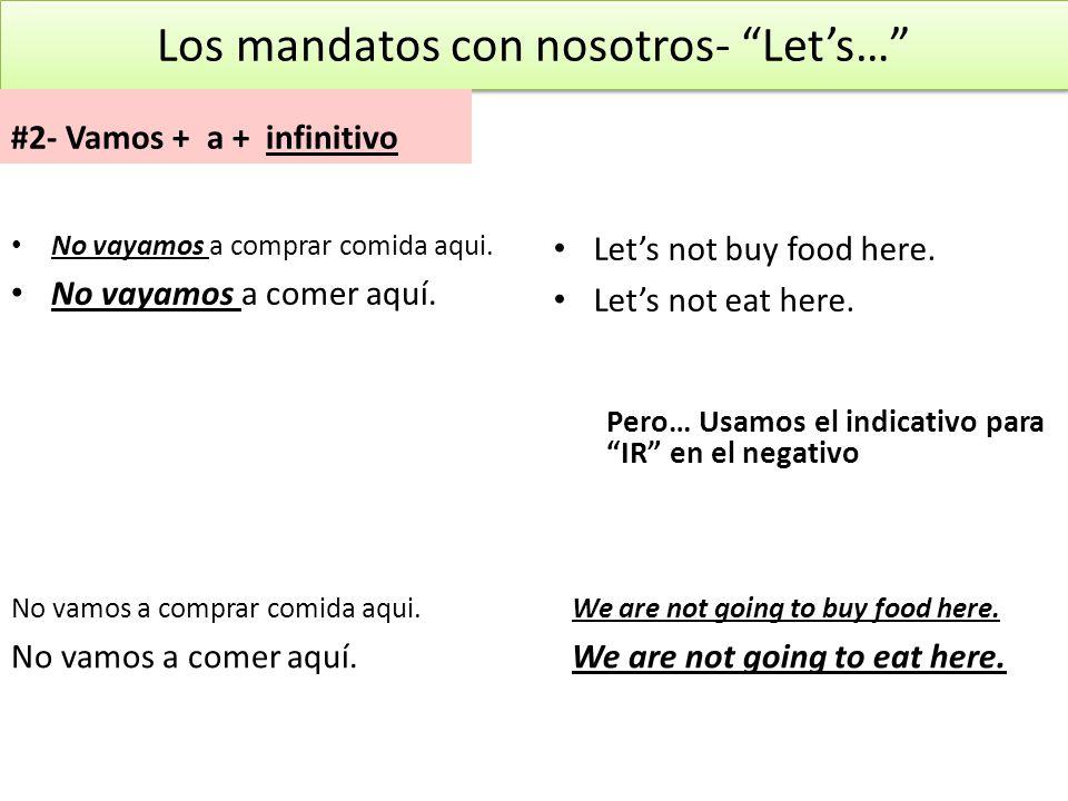 Los mandatos con nosotros- Let's…