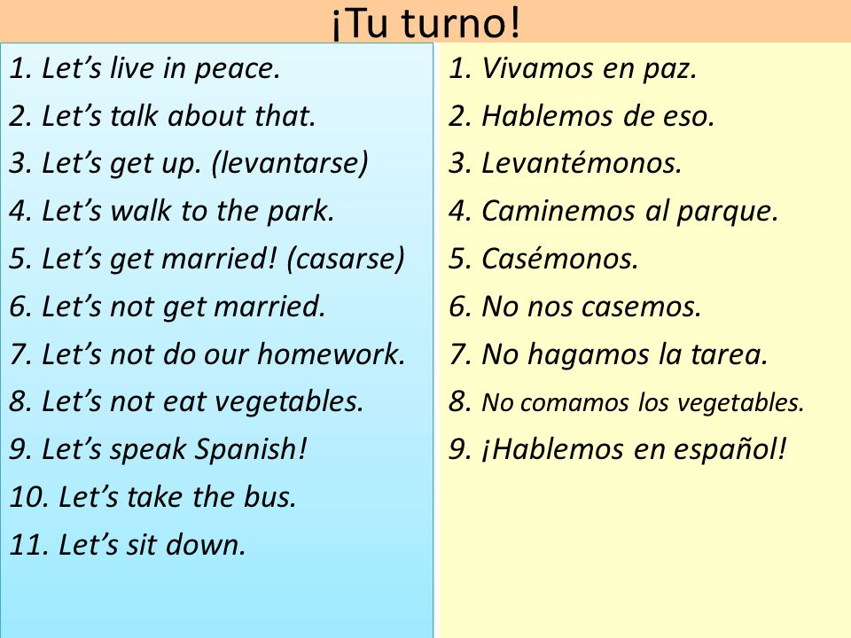 ¡Tu turno! 1. Let's live in peace. 2. Let's talk about that.