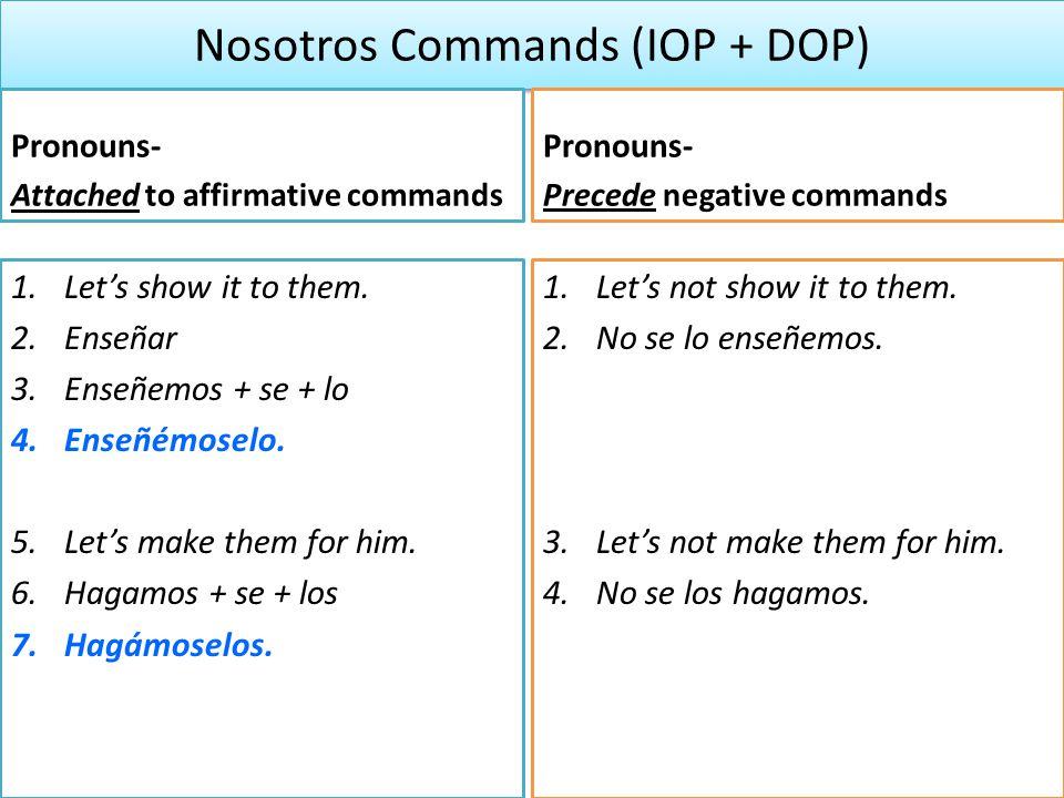 Nosotros Commands (IOP + DOP)