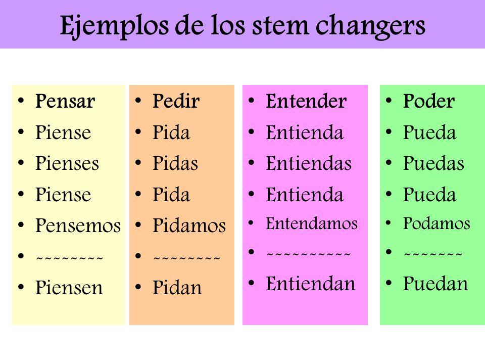 Ejemplos de los stem changers