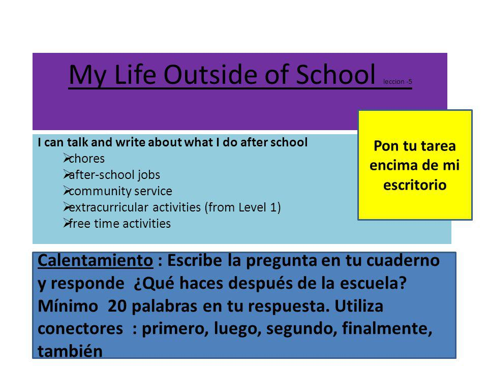 My Life Outside of School leccion -5