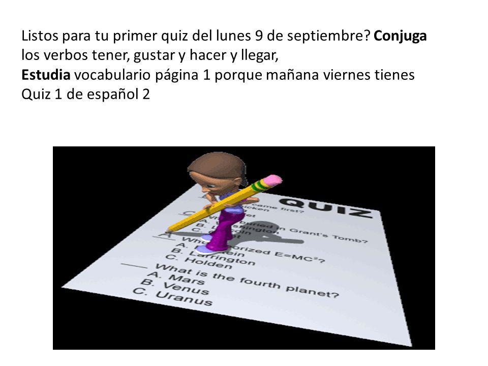 Listos para tu primer quiz del lunes 9 de septiembre