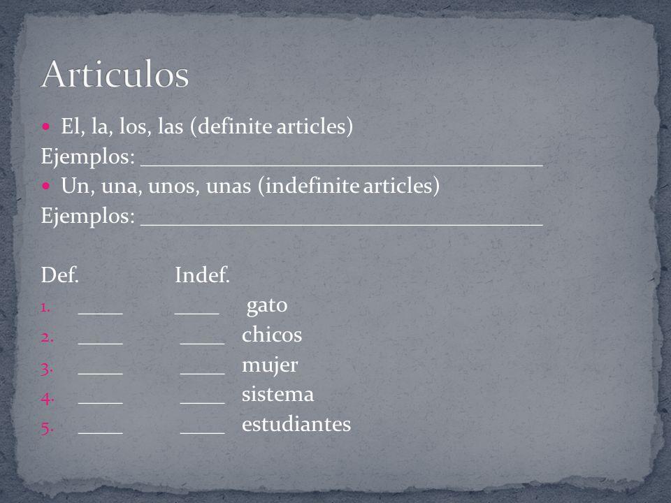 Articulos El, la, los, las (definite articles)
