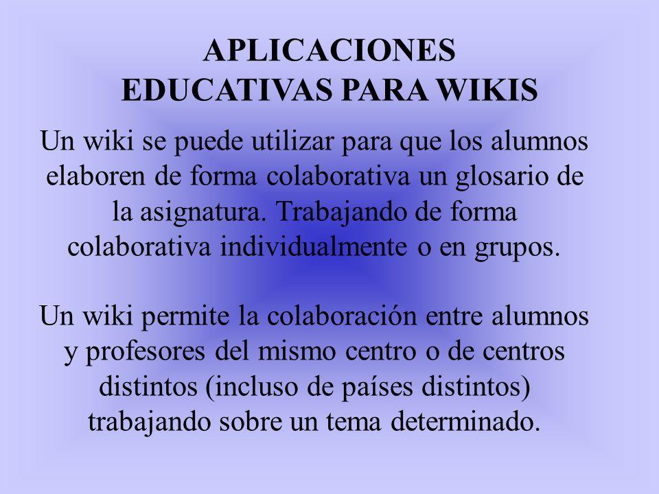 APLICACIONES EDUCATIVAS PARA WIKIS