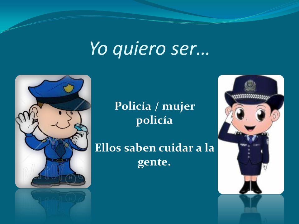 Policía / mujer policía Ellos saben cuidar a la gente.
