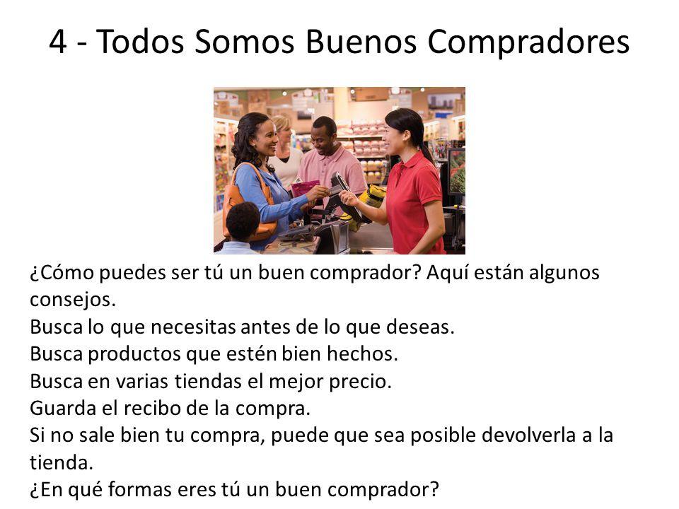 4 - Todos Somos Buenos Compradores