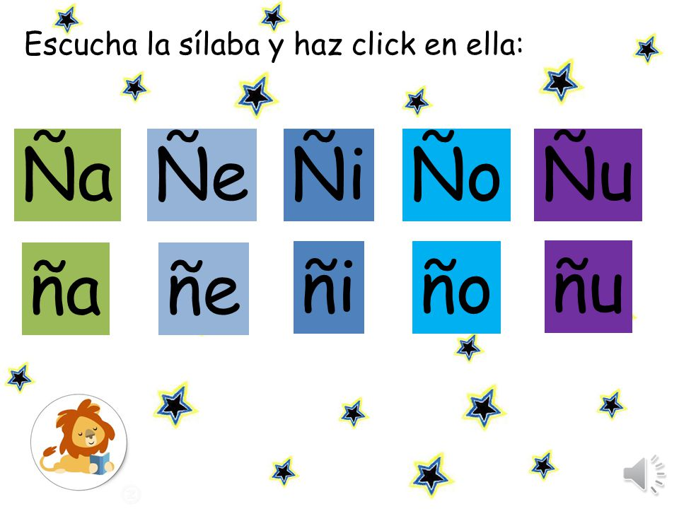 Escucha la sílaba y haz click en ella: