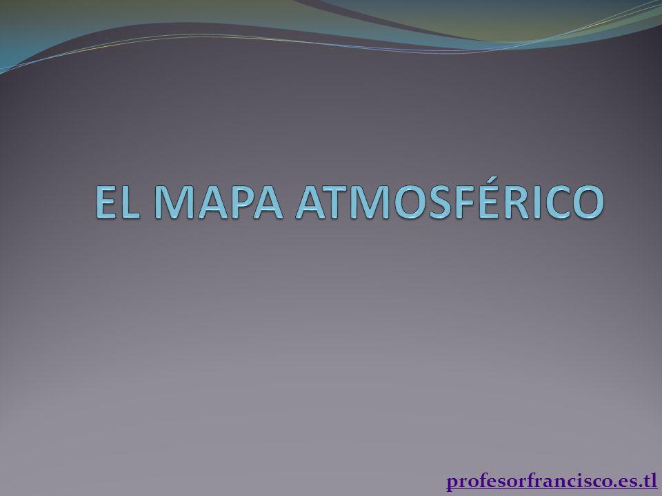 EL MAPA ATMOSFÉRICO