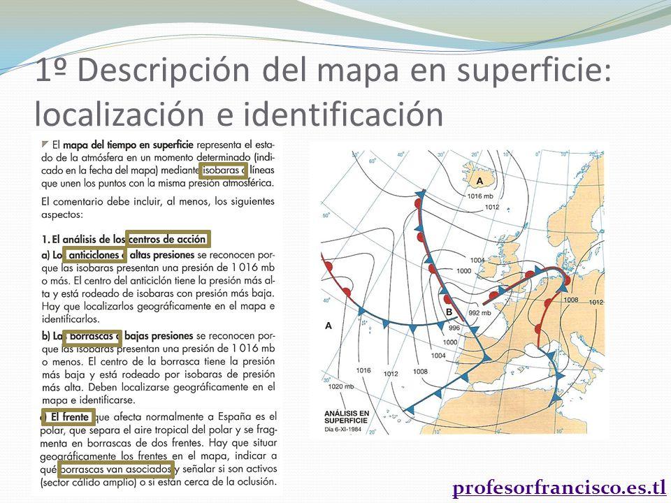 1º Descripción del mapa en superficie: localización e identificación