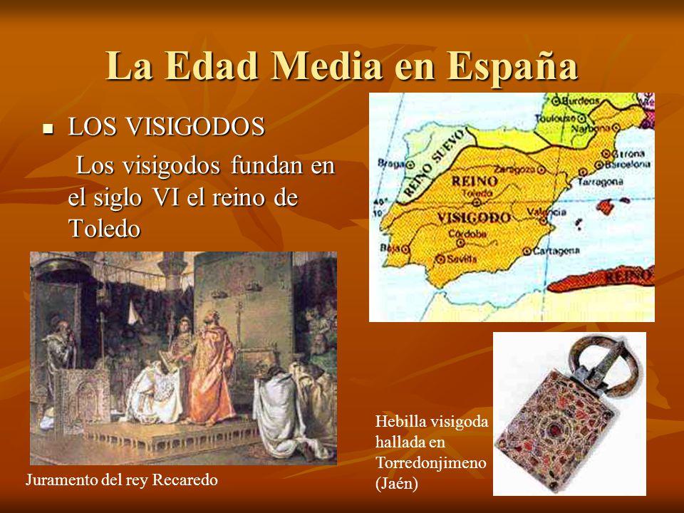 La Edad Media en España LOS VISIGODOS