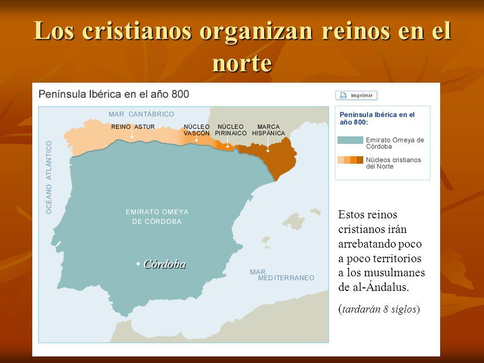 Los cristianos organizan reinos en el norte