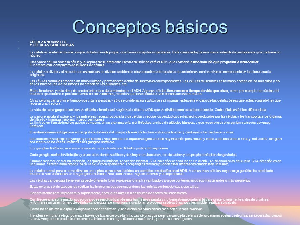 Conceptos básicos CÉLULAS NORMALES Y CÉLULAS CANCEROSAS
